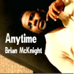 Anytime – Brian McKnight