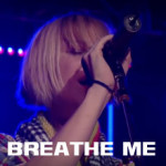 Breathe Me – Sia Furler