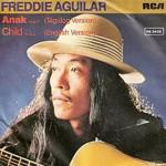 Child – Freddie Aguilar